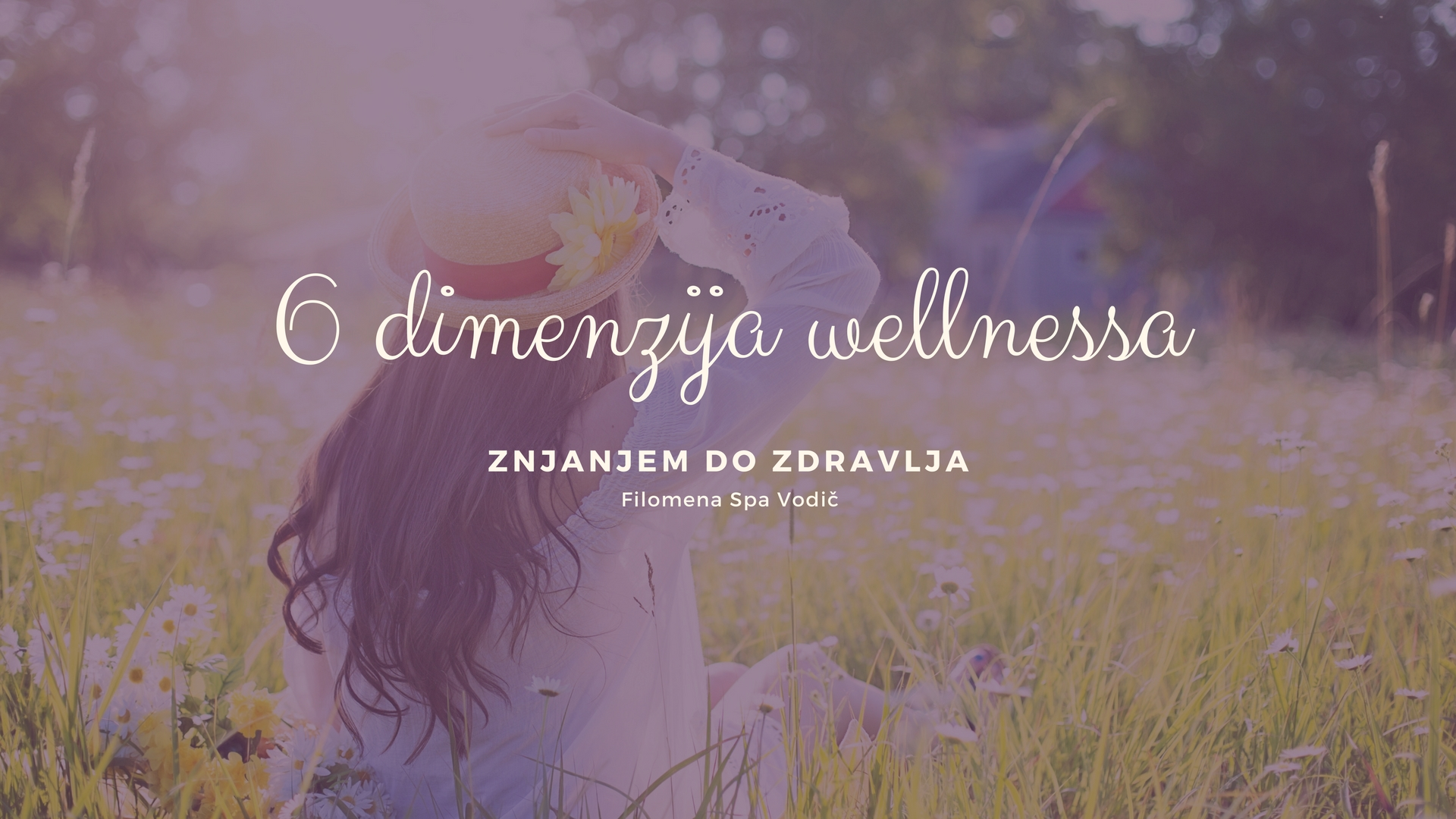 6 dimenzija wellnessa Filomena Spa Svijet Wellnessa